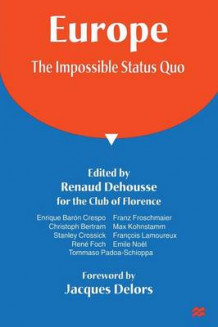 Europe: The Impossible Status Quo (Heftet)