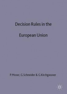 Decision Rules in the European Union (Innbundet)