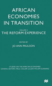 African Economies in Transition: The Reform Experience Volume 2 (Innbundet)