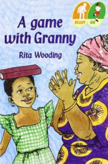 A Game with Granny av Rita Wooding (Heftet)