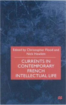 Currents in Contemporary French Intellectual Life (Innbundet)