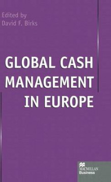 Global Cash Management in Europe (Innbundet)