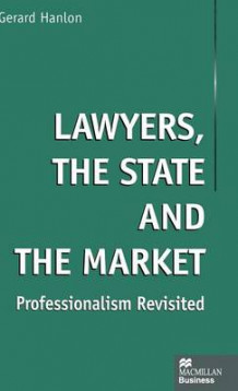 Lawyers, the State and the Market av Gerard Hanlon (Innbundet)