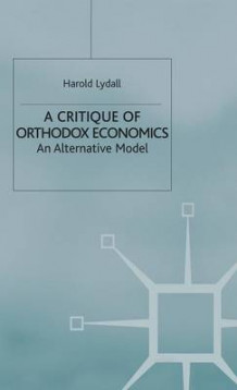 A Critique of Orthodox Economics av Harold Lydall (Innbundet)