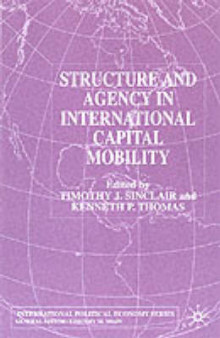 Structure and Agency in International Capital Mobility av Kenneth P. Thomas og Timothy J. Sinclair (Heftet)