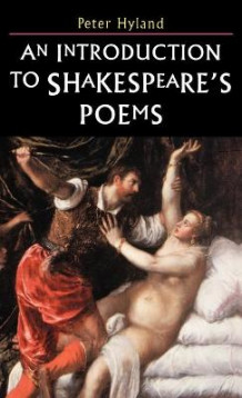 An Introduction to Shakespeare's Poems av Peter Hyland (Innbundet)