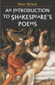 An Introduction to Shakespeare's Poems av Peter Hyland (Heftet)
