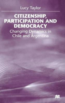 Citizenship, Participation and Democracy av Lucy Taylor (Innbundet)