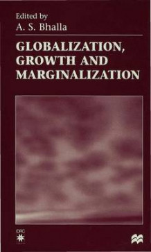 Globalization, Growth and Marginalization 1998 (Innbundet)