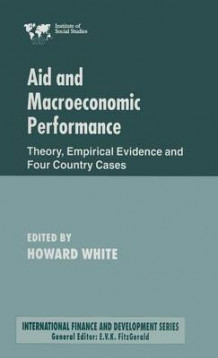 Aid and Macroeconomic Performance av Louise Joy (Innbundet)