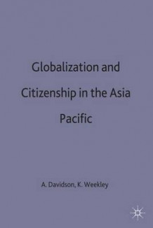 Globalization and Citizenship in the Asia-Pacific (Innbundet)