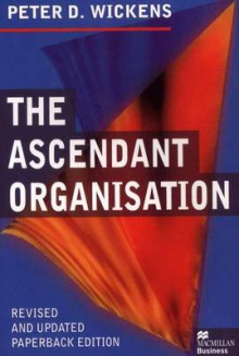 The Ascendant Organisation av Peter Wickens (Heftet)