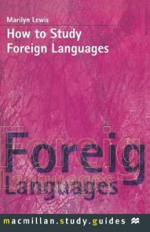 How to Study Foreign Languages av Marilyn Lewis (Heftet)