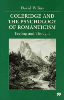 Coleridge and the Psychology of Romanticism av David Vallins (Innbundet)