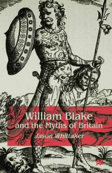 William Blake and the Myths of Britain av J. Whittaker (Innbundet)