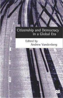 Citizenship and Democracy in a Global Era (Heftet)