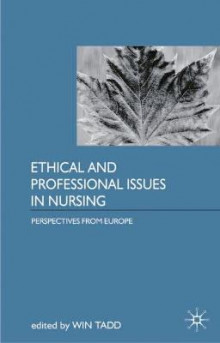 Ethical and Professional Issues in Nursing av Win Tadd (Heftet)
