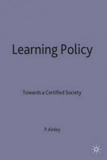 Learning Policy av Patrick Ainley (Innbundet)