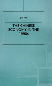 The Chinese Economy in the 1990s av Jun Ma (Innbundet)