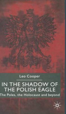 In the Shadow of the Polish Eagle av Leo Cooper (Innbundet)
