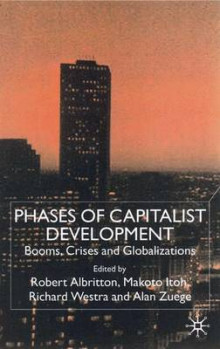 Phases of Capitalist Development av Robert Albritton, Makoto Itoh, Richard Westra og Alan Zuege (Innbundet)