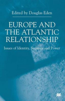 Europe and the Atlantic Relationship (Innbundet)