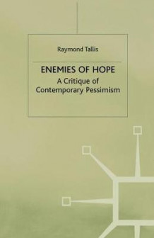 Enemies of Hope av Raymond Tallis (Heftet)