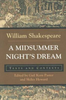 """A Midsummer Night's Dream: Texts and Contexts av William Shakespeare (Heftet)"