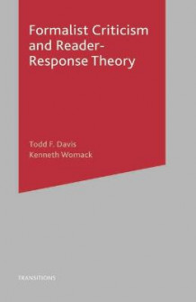 Formalist Criticism and Reader-response Theory av Kenneth Womack og Todd F. Davis (Heftet)