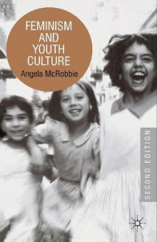 Feminism and Youth Culture av Angela McRobbie (Heftet)