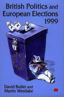British Politics and European Elections, 1999 av David Butler og Martin Westlake (Heftet)