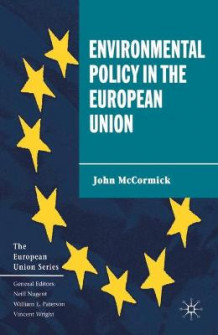 Environmental Policy in the European Union av John McCormick (Heftet)
