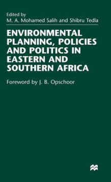 Environmental Planning, Policies and Politics in Eastern and Southern Africa (Innbundet)