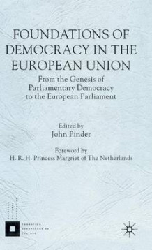 Foundations of Democracy in the European Union (Innbundet)