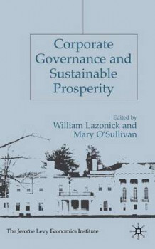 Corporate Governance and Sustainable Prosperity (Innbundet)