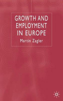 Growth and Employment in Europe av Martin Zagler (Innbundet)