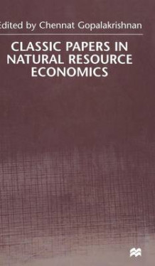 Classic Papers in Natural Resource Economics (Innbundet)