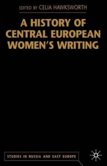 A History of Central European Women's Writing (Innbundet)