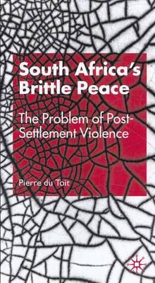 South Africa's Brittle Peace av Pierre Du Toit (Innbundet)