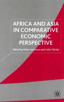 Africa and Asia in Comparative Economic Perspective (Innbundet)