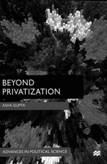 Beyond Privatization av Asha Gupta (Innbundet)