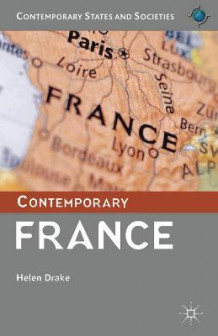Contemporary France av Helen Drake (Heftet)