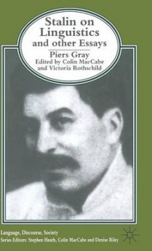 """Stalin on Linguistics"" and Other Essays av Piers Gray (Innbundet)"
