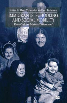 Immigrants, Schooling and Social Mobility (Heftet)