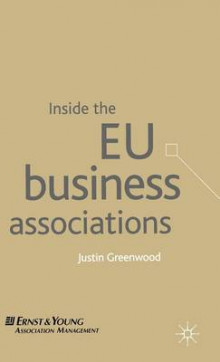 Inside the EU Business Associations av Justin Greenwood (Innbundet)