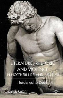 Rhetoric and Violence in Northern Ireland, 1968-98 av Patrick Grant (Innbundet)
