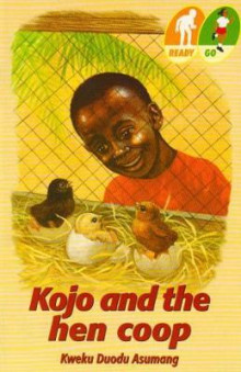 Kojo and the Hen Coop av Kweku Duodu Asumang (Heftet)