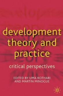 Development Theory and Practice (Heftet)