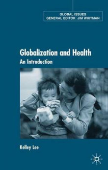 Globalization and Health av K. Lee (Innbundet)