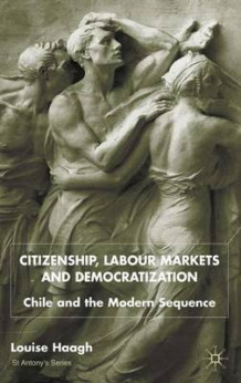 Citizenship, Labour Markets and Democratization 2002 av Louise Haagh (Innbundet)